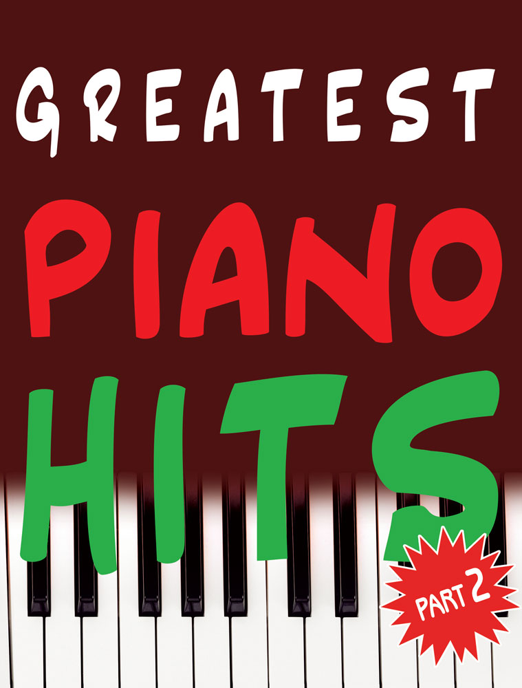 Ноты GREATEST PIANO HITS. ЧАСТЬ 2